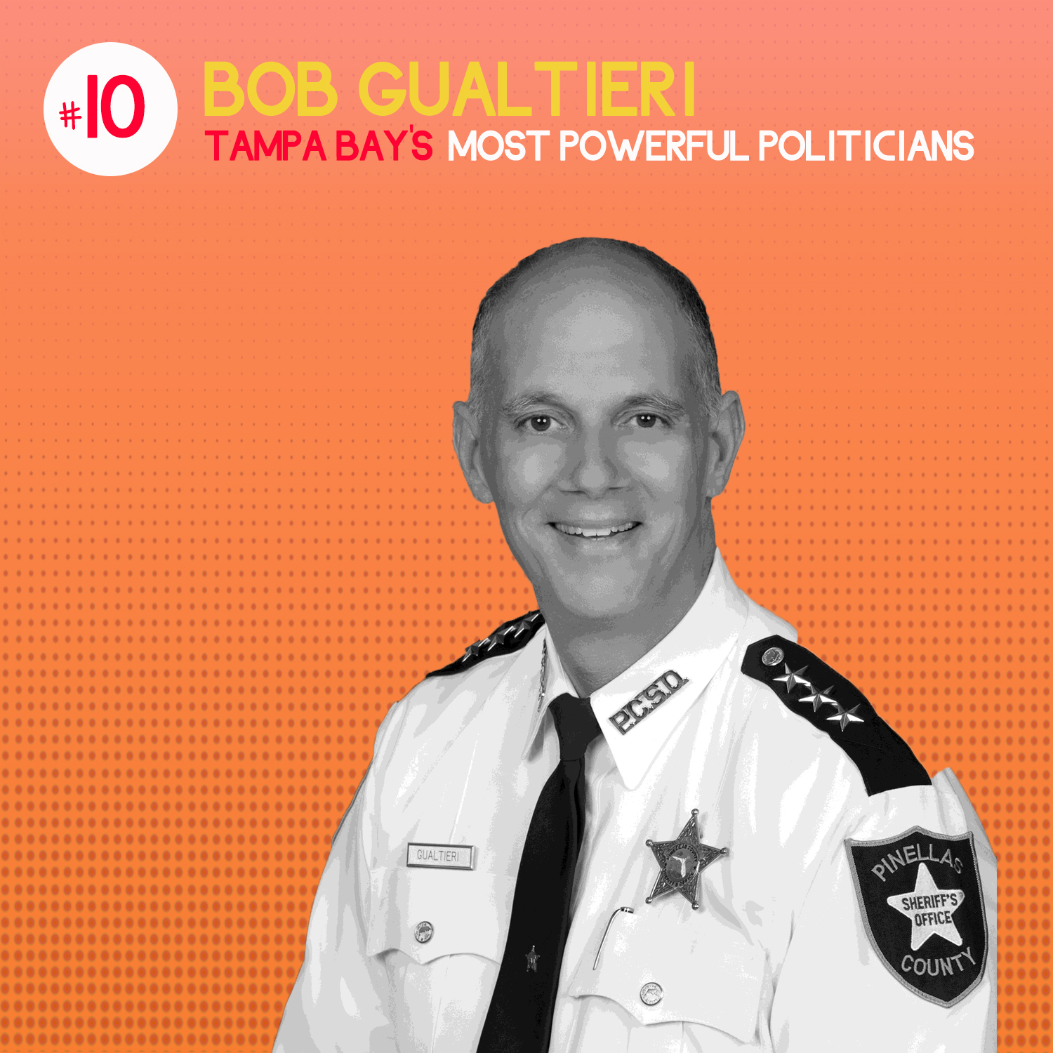 #10 on list of Tampa Bay's Most Powerful Politicians – Bob Gualtieri